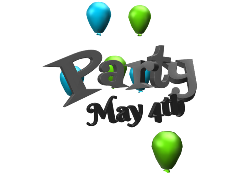 Party May 4th - 3D design by 3D Post Sharing Mar 6, 2018