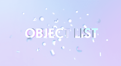 Object list - Working with 3D objects