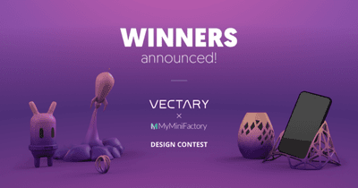 Best 3D models from the VECTARY and MyMiniFactory competition!
